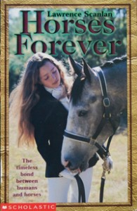 Horses Forever By Lawrence Scanlan
